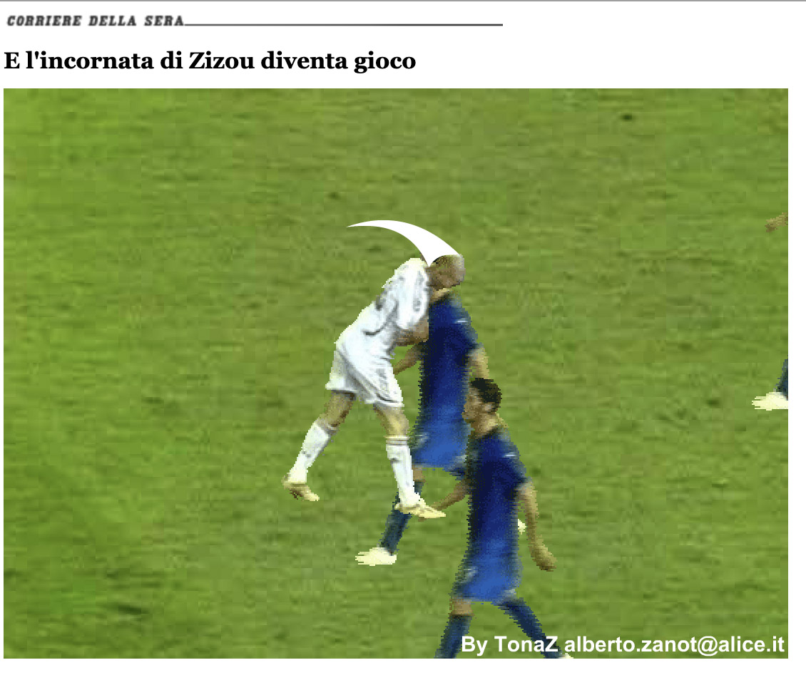Headbutt the Italian players to get expelled from the World Cup