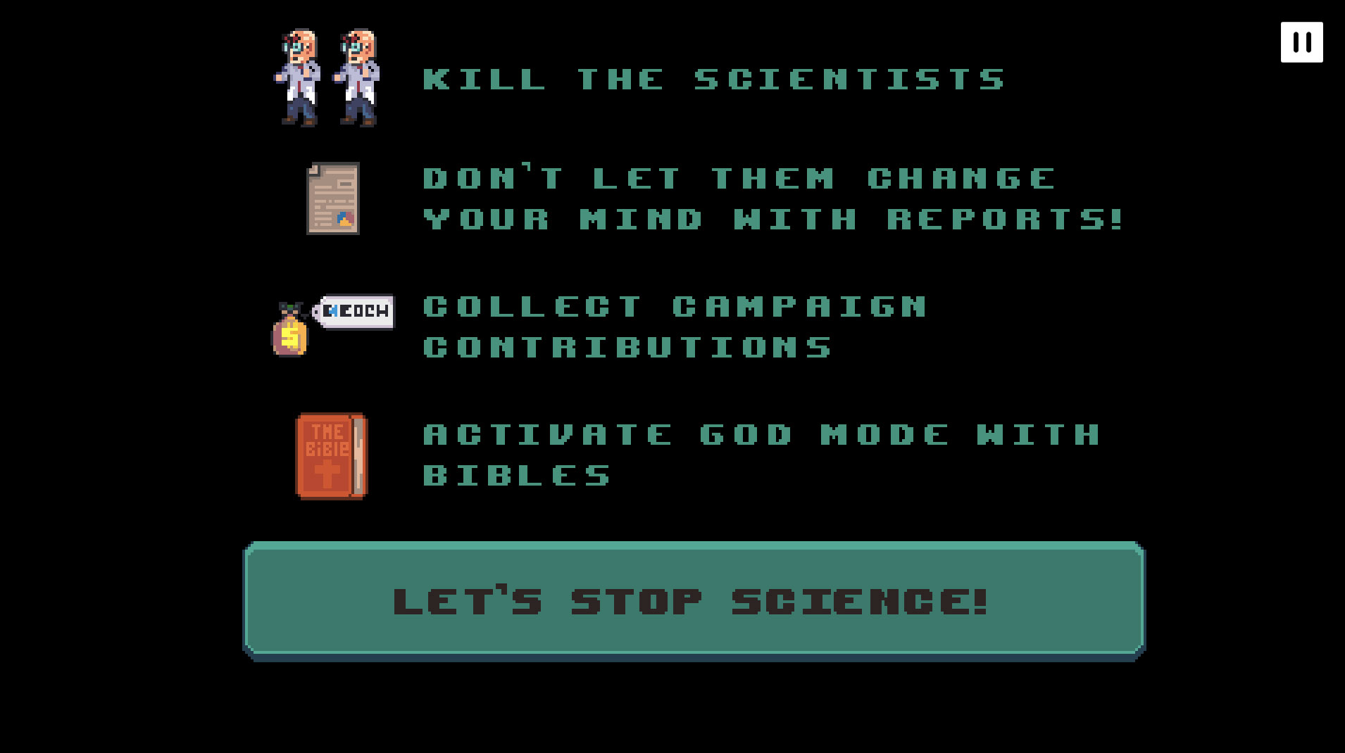 Eradicate scientists to win campaign collections
